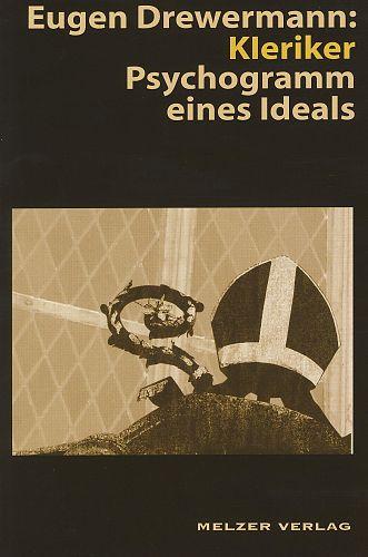 Kleriker. Psychogramm eines Ideals von Eugen Drewermann für 3,95€
