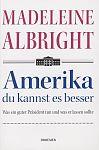 Amerika du kannst es besser von Madeleine Albright für 1,00€