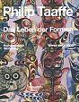 Philip Taaffe. Das Leben der Formen. Werke 1980 - 2008 für 9,95€