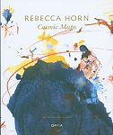 Rebecca Horn. Cosmic Maps von Doris von Drathen für 7,95€