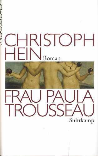 Frau Paula Trousseau von Christoph Hein für 3,95€