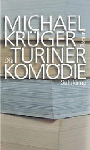 Die Turiner Komödie von Michael Krüger für 1,00€