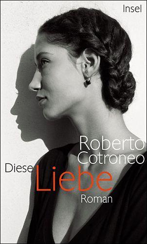 Diese Liebe von Roberto Cotroneo für 2,95€
