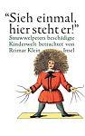 Sieh einmal, hier steht er: Struwwelpeters beschädigte Kinderwelt betrachtet von Reimar Klein von Heinrich Hoffmann für 3,95€