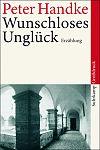 Wunschloses Unglück von Peter Handke für 4,95€