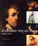 Rembrandts Weg zur Kunst 1606 - 1632 von Roelof van Straten für 14,95€