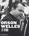 Orson Welles at Work von Jean-Pierre Berthomé für 14,95€