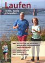 Laufen. Technik, Training und Gesundheit