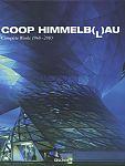 COOP Himmelblau. Complete Works 1968-2010 für 29,95€