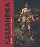 Kassandra. Visionen des Unheils 1914-1945 von Stefanie Heckmann Hg. für 14,95€