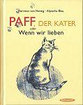 Paff, der Kater oder Wenn wir lieben von Hartmut von Hentig für 2,95€