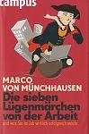 Die sieben Lügenmärchen von der Arbeit von Marco von Münchhausen für 1,00€