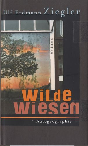 Wilde Wiesen von Ulf Erdmann Ziegler für 1,00€