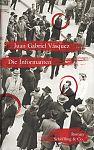 Die Informanten von Juan Gabriel Vásquez für 4,95€