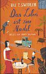 Das Leben ist eine Nudel von Uli T. Swidler für 1,00€