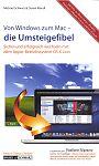 Von Windows zum Mac - die Umsteigefibel von Daniel Mandl u.a. für 1,00€