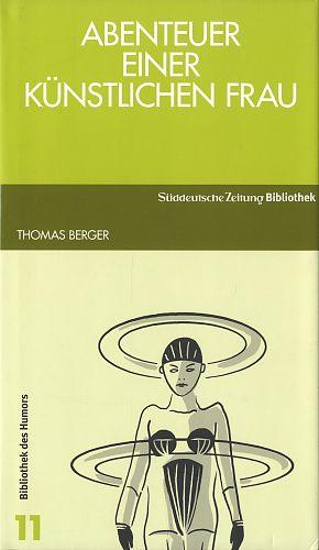 Abenteuer einer künstlichen Frau von Thomas Berger für 2,95€
