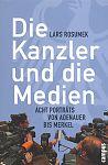 Die Kanzler und die Medien von Lars Rosumek für 5,95€