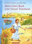 Mein erstes Buch vom Neuen Testament von Rosemarie Künzler-Behncke für 4,95€