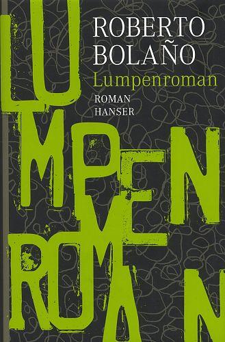 Lumpenroman von Roberto Bolaño für 4,95€