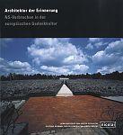 Architektur der Erinnerung. NS-Verbrechen in der europäischen Gedenkkultur von Günter Schlusche Hg. für 6,95€