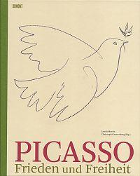 Picasso. Frieden und Freiheit