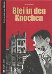 Blei in den Knochen. SZ Bibliothek Graphic Novels von Jacques Tardi für 7,95€