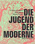 Die Jugend der Moderne von Michael Buhr u.a. Hg. für 19,95€