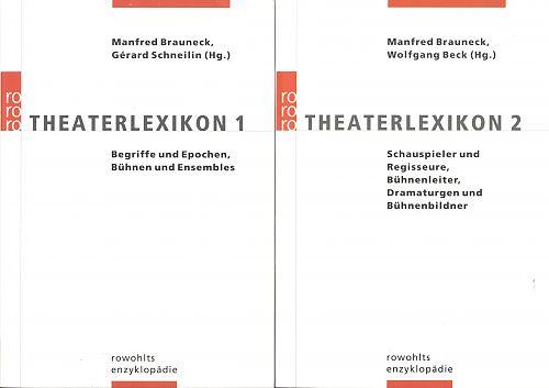 Das Theaterlexikon-Paket. Band 1 und 2 von Manfred Brauneck u.a. Hg. für 9,95€