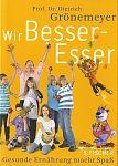 Wir Besser-Esser von Dietrich Grönemeyer für 7,95€