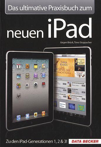 Das ultimative Praxisbuch zum neuen iPad von Jürgen Brück u.a. für 4,95€