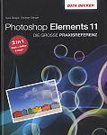 Photoshop Elements 11. Die große Praxisreferenz von Kyra und Christian Sänger für 4,95€