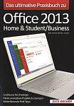 Das ultimative Praxisbuch zu Office 2013. Home & StudentBusiness von Diverse für 2,95€