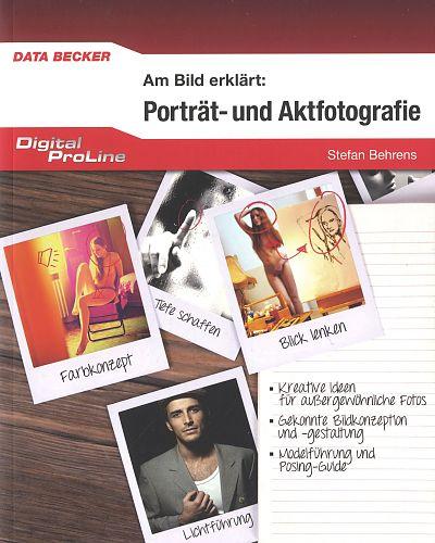 Porträt- und Aktfotografie. Am Bild erklärt von Stefan Behrens für 4,95€
