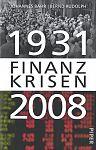 1931 Finanzkrisen 2008 von Johannes Bähr u.a. für 7,95€