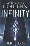 Infinity - Der Turm von Wolfgang Hohlbein für 4,95€