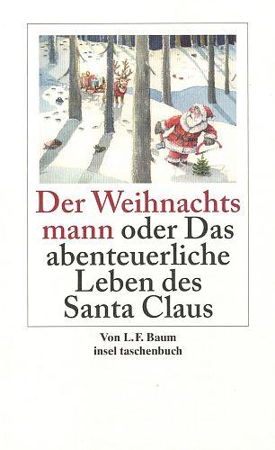 Der Weihnachtsmann oder Das abenteuerliche Leben des Santa Claus von Lyman Frank Baum für 3,95€