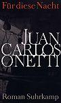 Für diese Nacht von Juan Carlos Onetti für 7,95€
