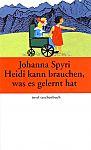Heidi kann brauchen, was es gelernt hat von Johanna Spyri für 3,95€