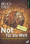 Brockhaus Perspektiv - Not für die Welt. Ernährung im Zeitalter der Globalisierung für 6,99€