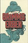 Grimms Erben von Florian Weber für 7,95€
