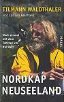 Nordkap - Neuseeland. Noch einmal mit dem Fahrrad um die Welt von Tilmann Waldthaler für 7,95€