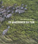 Die Wanderungen der Tiere von Jutta Gay u.a. für 9,95€
