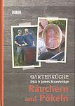 Gartenküche: Räuchern und Pökeln von Dick & James Strawbridge für 6,95€