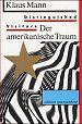 Distinguished Visitors. Der amerikanische Traum von Klaus Mann für 12,95€