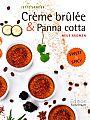 Crème brulée & Panna cotta. Neue Aromen