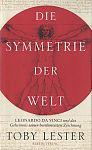 Die Symmetrie der Welt von Toby Lester für 9,95€