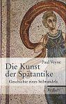 Die Kunst der Spätantike. Geschichte eines Stilwandels von Paul Veyne für 7,95€