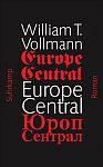 Europe Central von William T. Vollmann für 6,95€