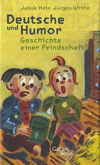 Deutsche und Humor. Geschichte einer Feindschaft